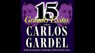 Lejana Tierra Mía -- Carlos Gardel