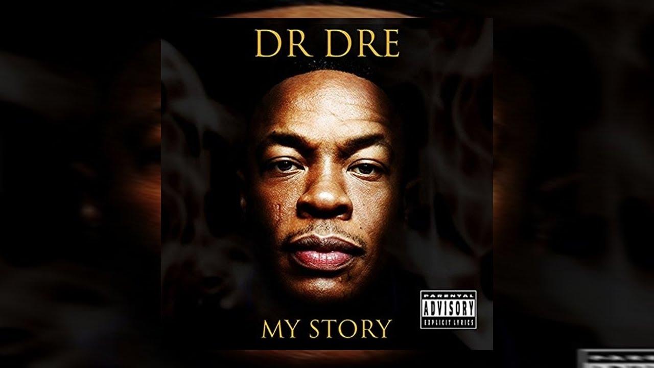 Dr. Dre - My Story (Full Mixtape) 2016 - YouTube
