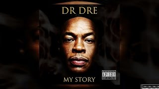 Dr. Dre My Story Full Mixtape 2016
