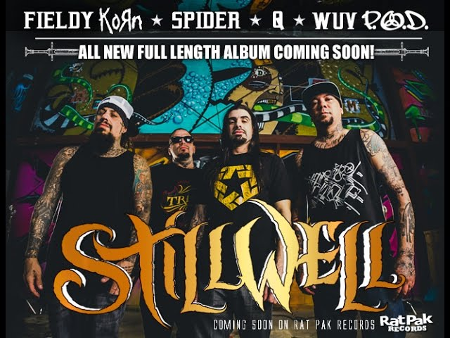 STILLWELL / EPK / NEW ALBUM TEASER / FEAT: FIELDY (KORN), WUV (P.O.D), Q (THE ARSONISTS) AND SPIDER