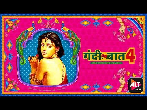 Gandii Baat Season 4 Teaser 1   Watch All Episodes Streaming Now On ALTBalaji