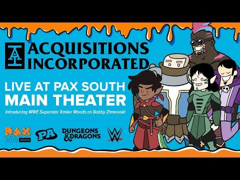 Acquisitions Incorporated Live - PAX South 2019