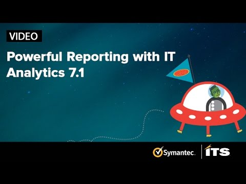 Powerful Reporting with IT Analytics 7.1 from Symantec