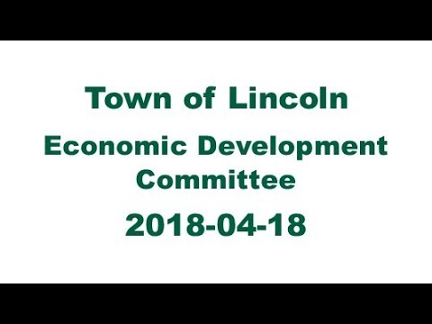 Town of Lincoln | Economic Development Committee - 2018-04-18