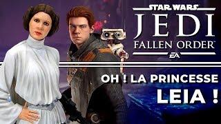 OH ! LA PRINCESSE LEIA ! | Star Wars Jedi : Fallen Order (02)