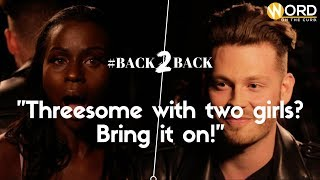 """Threesome with two girls? Bring it on!""  