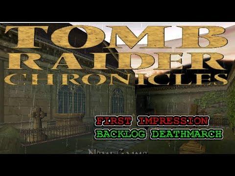 Tomb Raider V: Chronicles - First Impression Backlog Deathmarch |