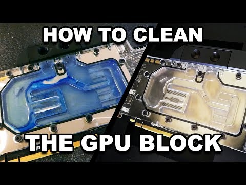 How to clean your GPU Block 2019!