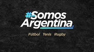 #SomosArgentina – Hoy Fútbol, Tenis, Rugby