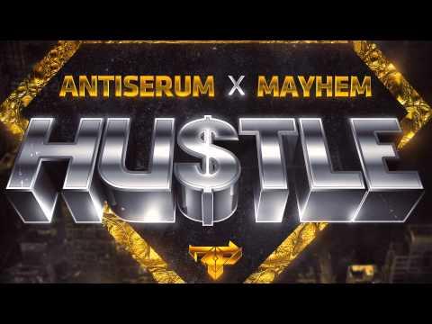 [Trap] Mayhem x Antiserum - Hustle