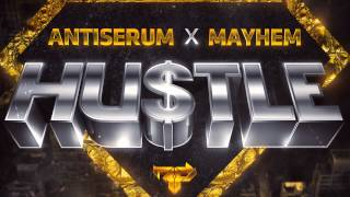 Trap Mayhem X Antiserum Hustle