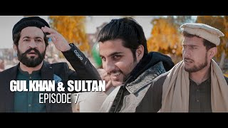 Download Gul Khan & Sultan | Episode 7 | Sultan's Dera | Our Vines | Rakx Production