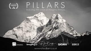 Pillars (Nepal) Featuring the voice of Mingma Sherpa