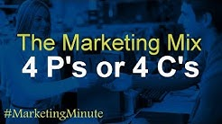 "Marketing Minute 078: ""The 4 C's of Marketing vs. The 4 P's of Marketing"" (Marketing Basics)"