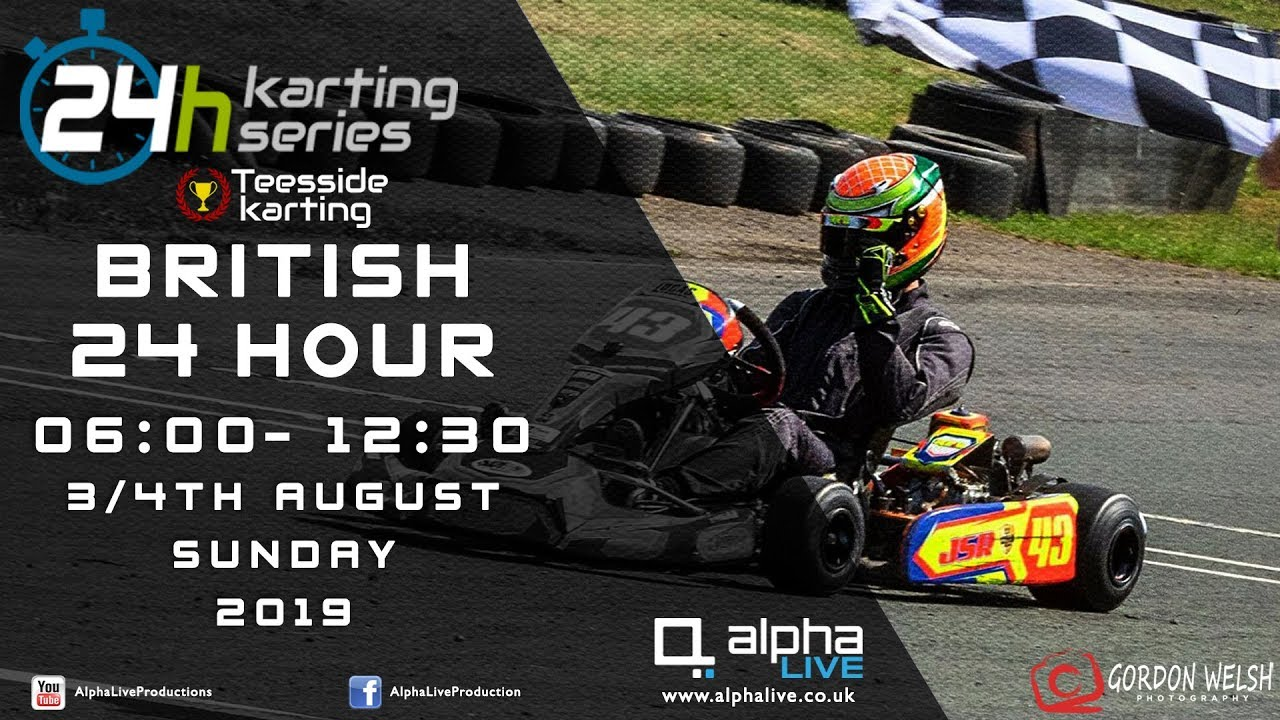 British 24 Hour Kart Race 2019 LIVE from Teesside 06:00 to