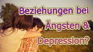 VLog #292: Beziehungen bei Angst, Depression, ...?   Zuschauerfrage