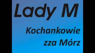 Lady M - Dziwna Gra