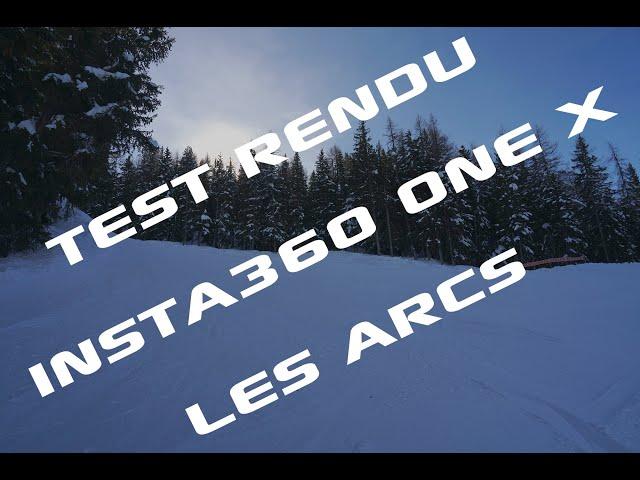 Test Insta360 One X | Ski Les Arcs 2019