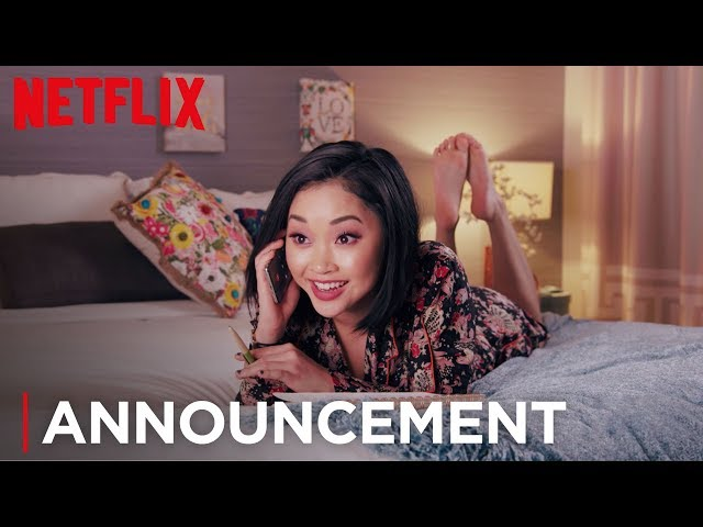 TO ALL THE BOYS SEQUEL | Official Announcement [HD] | Netflix