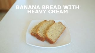 Banana Bread With Heavy Cream : Banana Bread