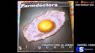 FARMDOCTORS - EL GUEBO 720p HD 192 Kb/s Remasterizado