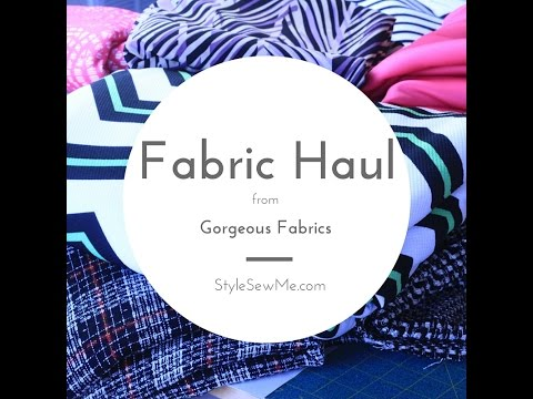 Fabric Haul with Gorgeous Fabrics