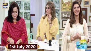 Good Morning Pakistan - Beauty Tips & Skin Care - 1st July 2020 - ARY Digital Show