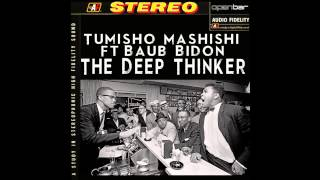 Tumisho Mashishi, Baub Bidon - The Deep Thinker (Original Mix)