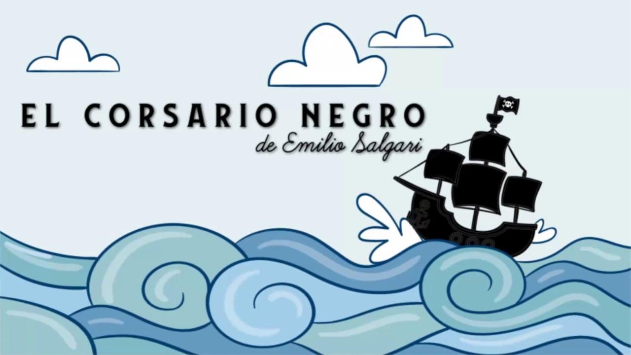 El Corsario Negro De Emilio Salgari Youtube