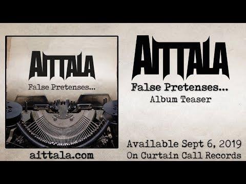 Aittala 'False Pretenses' Album Teaser