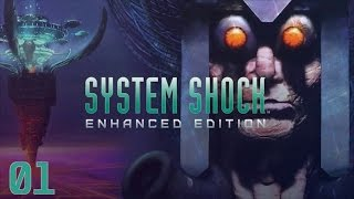 System Shock Enhanced Edition (Gameplay/Playthrough) - Part 01: Level 1, Medical
