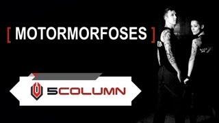 Motormorfoses - 5COLUMN