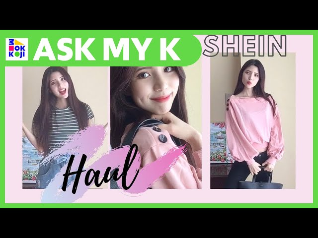 Ask My K : Hanna Coreana - KOREAN FASHION I SHEIN HAUL