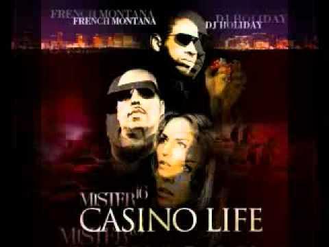 Casino life french montana