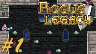 Лололоша в Rogue Legacy #1 (Первые попытки!)