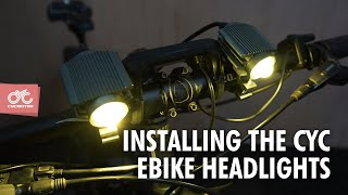 CYCMOTOR e-bike LED headlights installation. 2400Lm (low and high beam respectively)