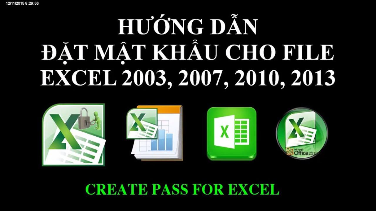 Tạo mật khẩu cho file Excel 2003, 2007, 2010, 2013, 2016, 2019 ✔️