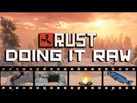 RAW RUST: DOING IT RAW - Episode 1