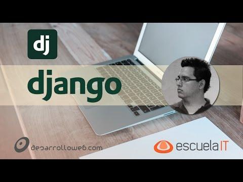 Qué es Django, qué necesitas para empezar