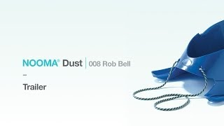 NOOMA Dust 008 Rob Bell - Trailer