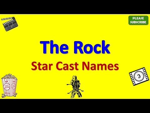 The Rock Cast, Actor, Actress and Director Name