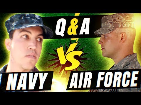 Air Force vs Navy Q&A