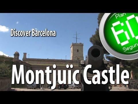 Barcelona Plan 60 Segundos Discover Montjuïc Castle Barcelona