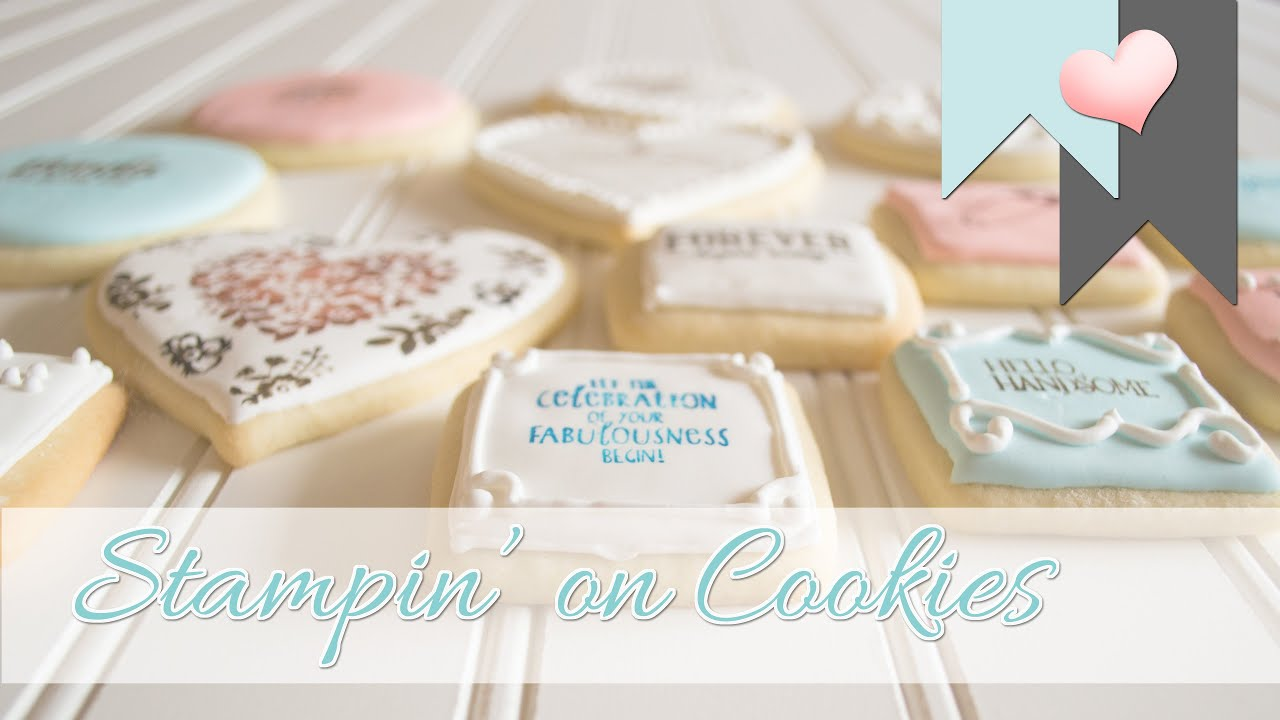 Stampin\' on Cookies   Using Stampin\' Up! Products - YouTube