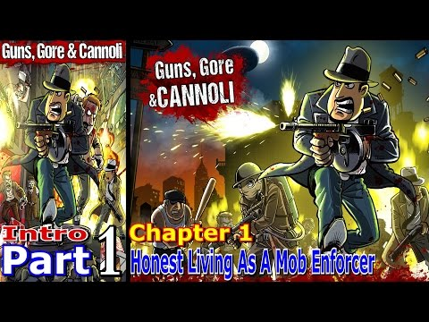 Honest Living As A Mob Enforcer | Guns, Gore and Cannoli | Intro Part 1| Chapter 1 | Pc Gameing