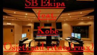 SB Ekipa ft. Kobe - Osjeti sad ritam ( rmx by. SoloUndergroundRecordz )