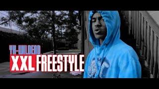 YK-WildEnd- XXL Freestyle Video I Shot By @SavageFilms91