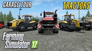 Farming Simulator 2017 | Garage Tour | Tractors of FS17