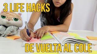 3 Life Hacks para la vuelta al cole (Experimentos Caseros)