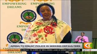 THE EXPLAINER | Amina to enlist police in seeking HELB defaulters